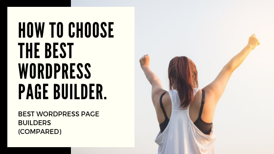 How to choose the best WordPress page builder