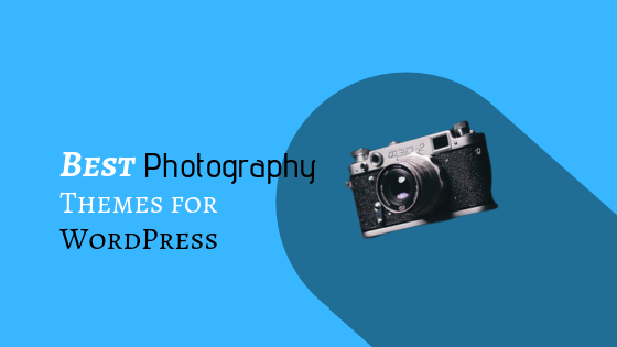 Best Photography Themes for WordPress